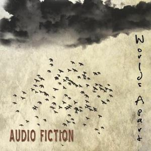 """Audio Fiction's """"World's Apart"""" Album Review"""