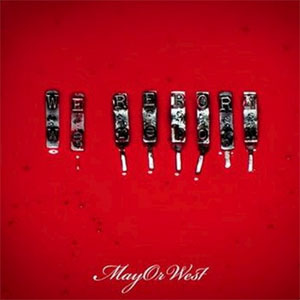 MayOrWest 'We, Reborn' Album Review