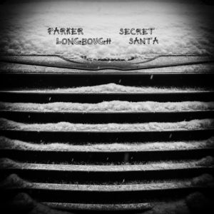 "Song of the Day: ""Secret Santa""  by Parker Longbough"
