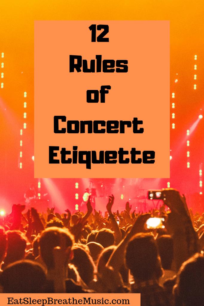 12 Rules of Concert Etiquette | Eat Sleep Breathe Music
