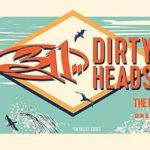 311 & Dirty Heads Tour | Eat Sleep Breathe Music