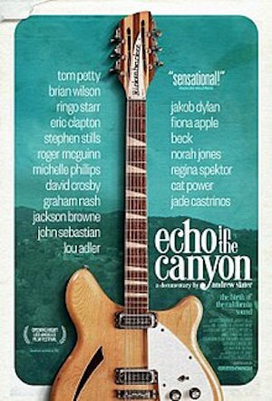 Echo In the Canyon Best Netflix Music Documentaries   Eat Sleep Breathe Music