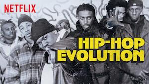 Hip-Hop Evolution Best Netflix Music Documentaries   Eat Sleep Breathe Music