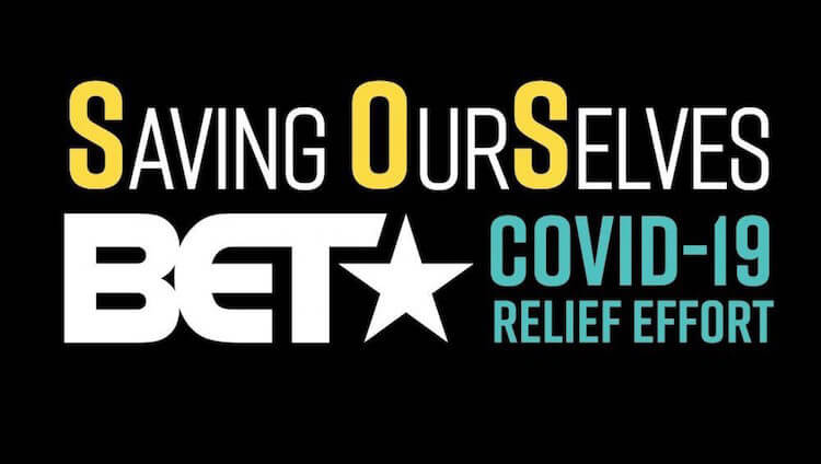 Saving Our Selves BET Covid Relief Fund | Eat Sleep Breathe Music