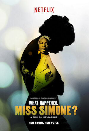 What Happened, Miss Simone? Best Netflix Music Documentaries   Eat Sleep Breathe Music