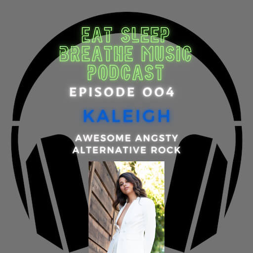 """Photo of black headphones with the words """"Eat Sleep Breathe Music Podcast Episode 004 Kaleigh Awesome Alternative Rock