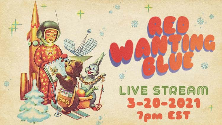 Red Wanting Blue Live Stream March 20th | Eat Sleep Breathe Music
