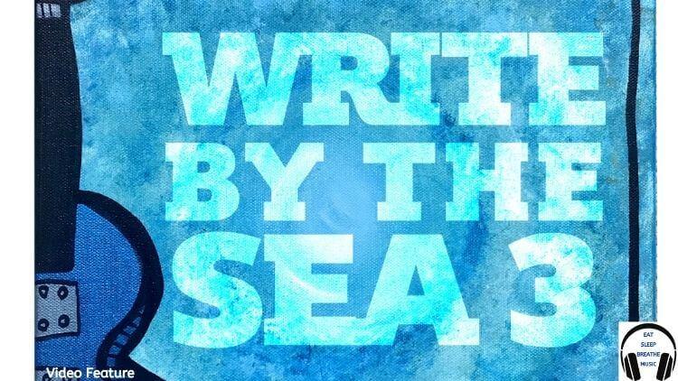 Write By The Sea Volume 3 Album Video Feature | Eat Sleep Breathe Music